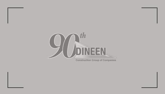 Announcement      Dineen Construction Corporation